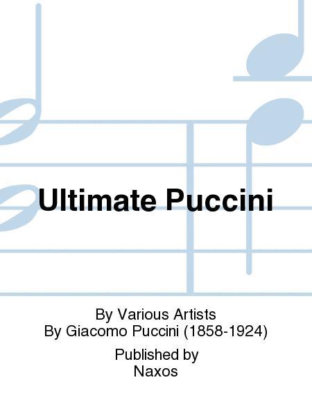 Ultimate Puccini