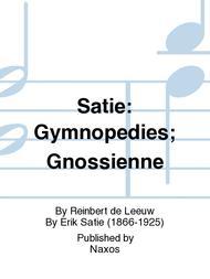 Satie: Gymnopedies; Gnossienne