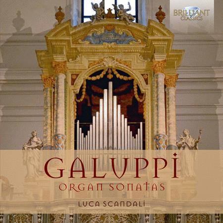 Baldassare Galuppi: Organ Sonatas