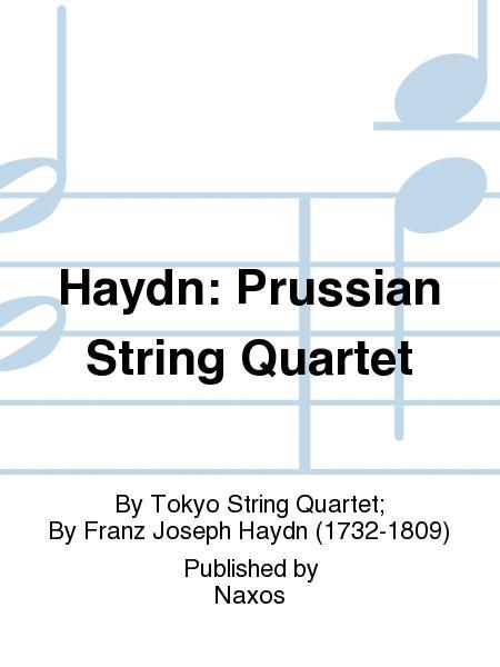 Haydn: Prussian String Quartet