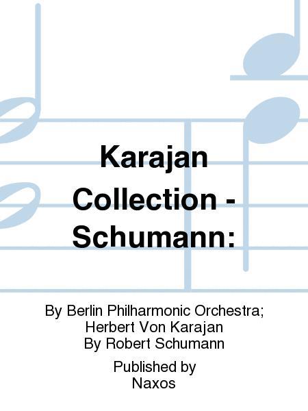 Karajan Collection - Schumann: