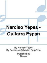 Narciso Yepes - Guitarra Espan