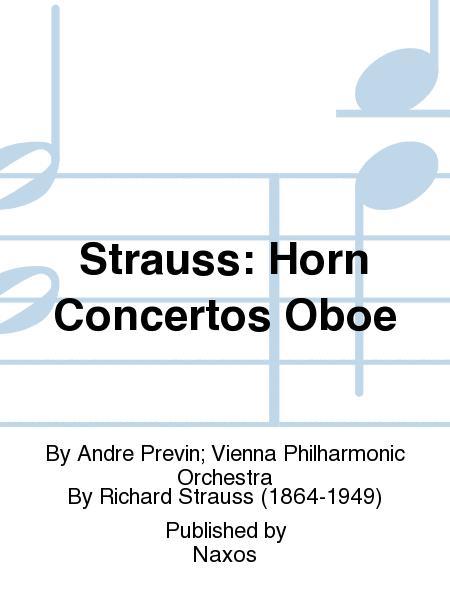 Strauss: Horn Concertos Oboe