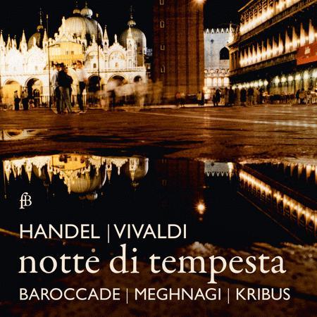Handel & Vivaldi: Notte di Tempesta