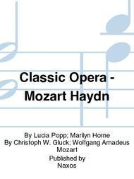 Classic Opera - Mozart Haydn