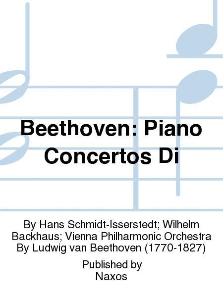 Beethoven: Piano Concertos Di