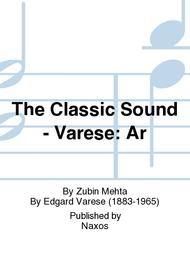 The Classic Sound - Varese: Ar