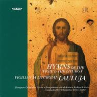 Hymns of The Vigil & The Liturgy