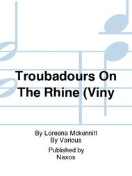 Troubadours On The Rhine (Viny