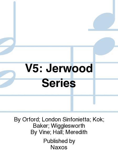 V5: Jerwood Series