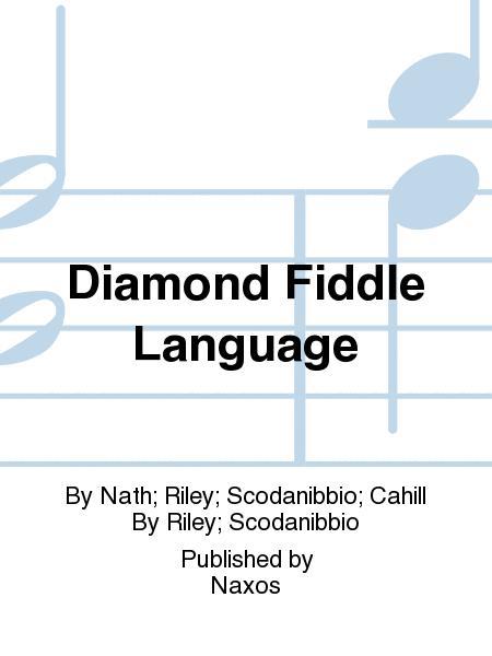 Diamond Fiddle Language