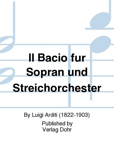 Il Bacio fur Sopran und Streichorchester