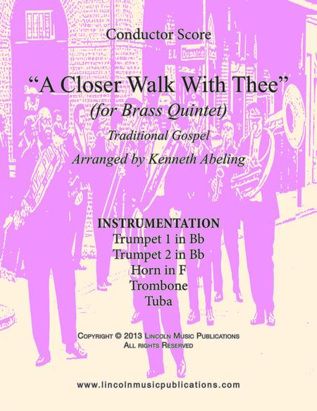 A Closer Walk With Thee (for Brass Quintet)