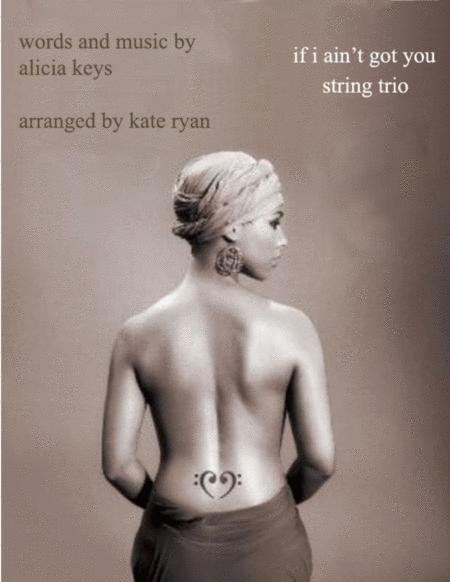 If I Ain't Got You (String Trio)