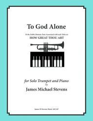 To God Alone (Classic Trumpet Hymn Arrangement)
