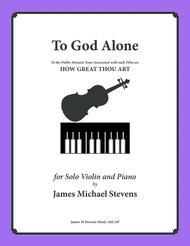 To God Alone (Classic Violin Hymn Arrangement)