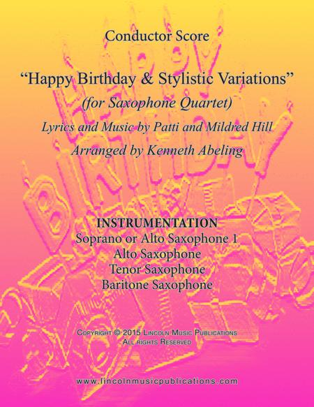 Happy Birthday and Stylistic Variations (for Saxophone Quartet SATB or AATB)