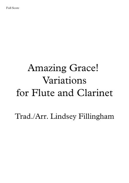 Amazing Grace! Variations for Flute and Clarinet