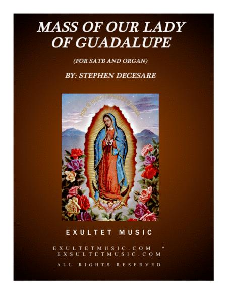 Mass Of Our Lady Of Guadalupe (for SATB and Organ)