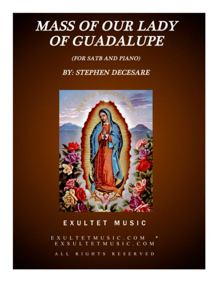 Mass of Our Lady Of Guadalupe (for SATB and Piano)