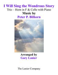 I WILL SING THE WONDROUS STORY (Trio – Horn & Cello with Piano and Parts)