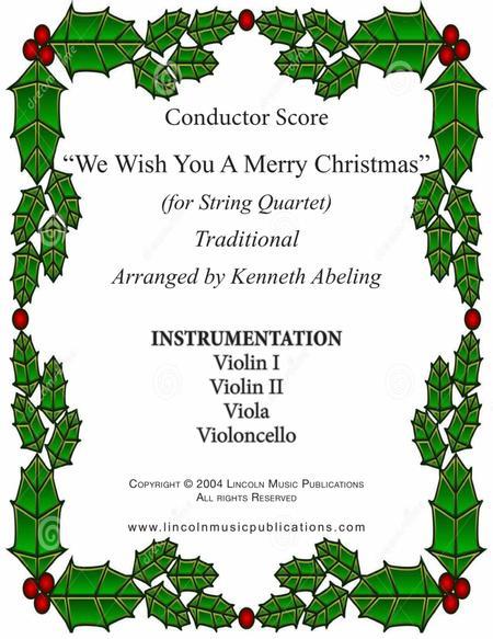 We Wish You a Merry Christmas (for String Quartet)