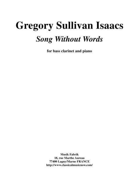 Gregory Sullivan Isaacs: Song Without Words for Bb bass clarinet and piano