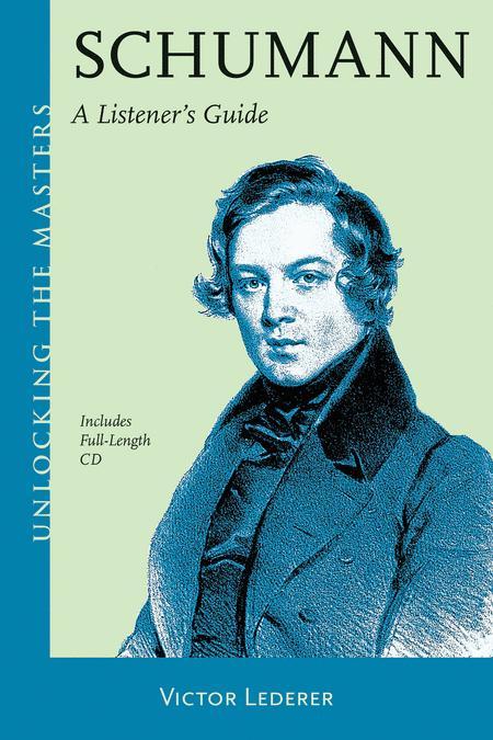Schumann - A Listener's Guide