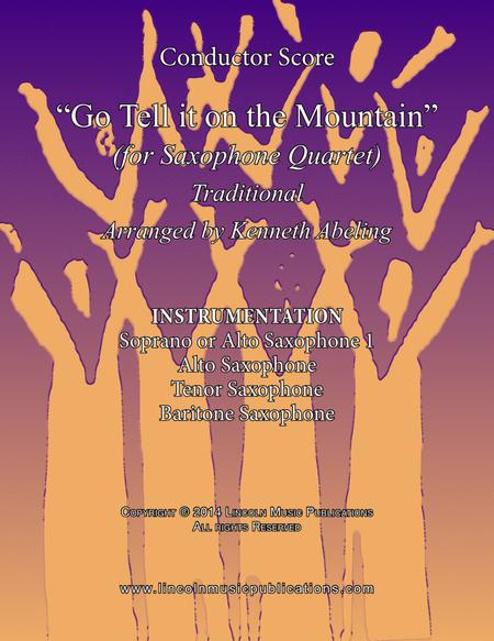 Go Tell it on the Mountain (for Saxophone Quartet SATB or AATB)