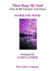 THEN SINGS MY SOUL (Trio – Flute & Bb Trumpet with Piano and Parts)