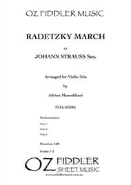 Radetzky March, by Johann Strauss Snr., arranged for Violin Trio by Adrian Mansukhani