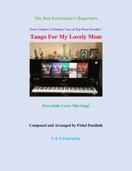 Tango For My Lovely Mom