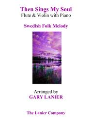 THEN SINGS MY SOUL (Trio – Flute & Violin with Piano and Parts)