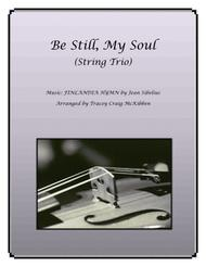 Be Still, My Soul for String Trio