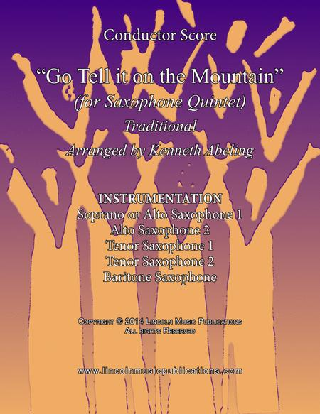 Go Tell it on the Mountain (for Saxophone Quintet SATTB or AATTB)