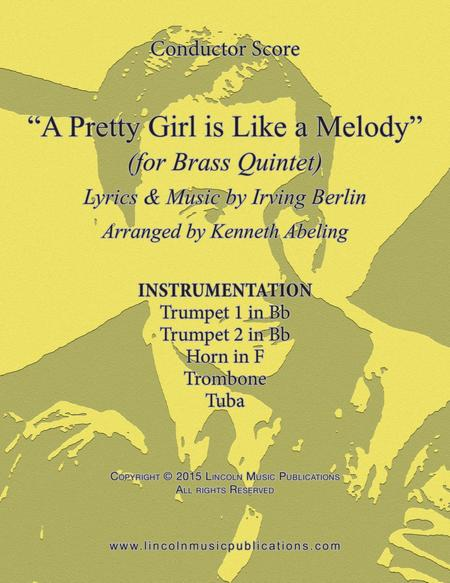 A Pretty Girl is Like a Melody (for Brass Quintet)
