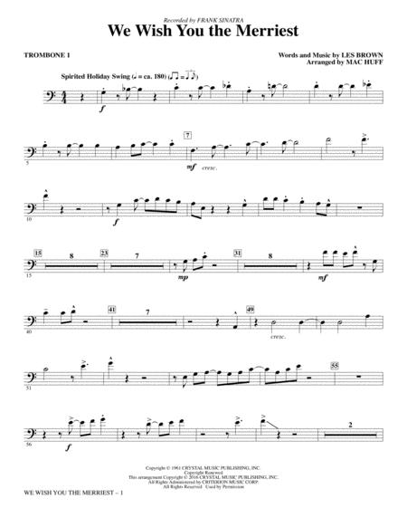 We Wish You the Merriest - Trombone 1