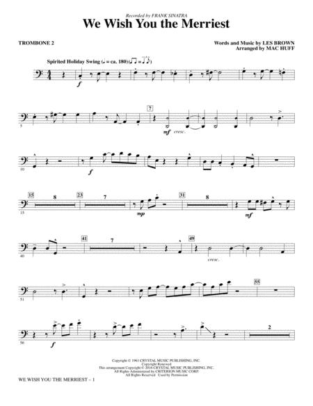 We Wish You the Merriest - Trombone 2