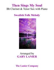 THEN SINGS MY SOUL (Trio – Bb Clarinet & Tenor Sax with Piano and Parts)