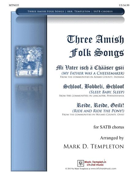Three Amish Folk Songs