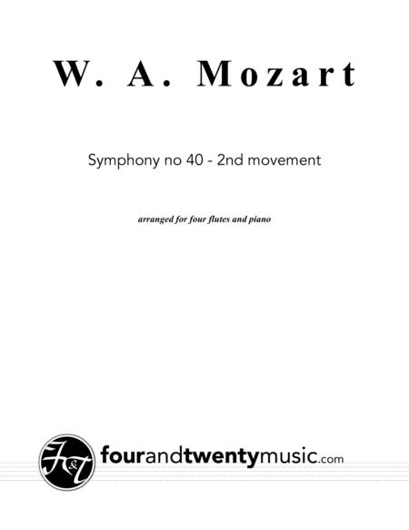 Symphony No 40, second movement, arranged for 4 flutes and piano