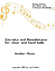 Introits and Benedictions for Choir and Handbells