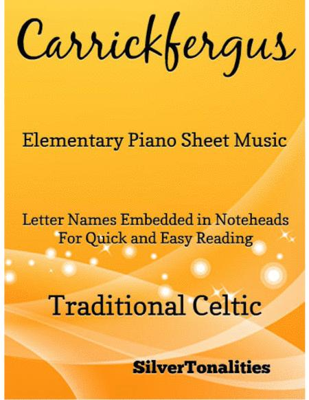 Carrickfergus Elementary Piano Sheet Music