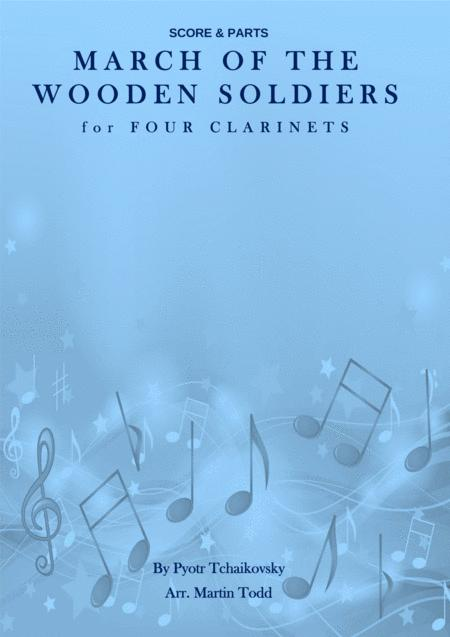 March of the Wooden Soldiers for Four Clarinets