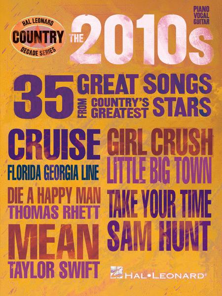 The 2010s - Country Decade Series