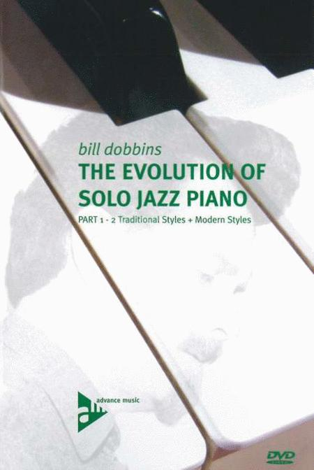 The Evolution of Solo Jazz Piano Part 1&2