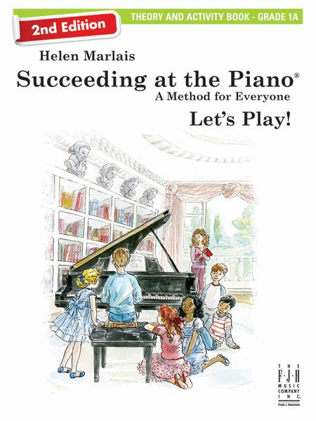 Succeeding at the Piano, Theory & Activity Book 1A