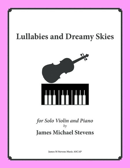Lullabies and Dreamy Skies - VIOLIN & PIANO