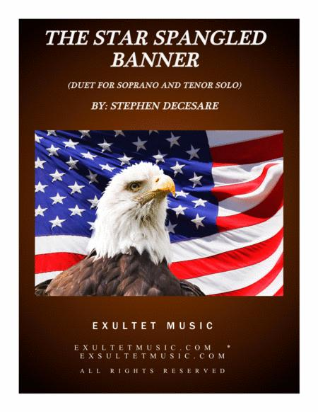 The Star Spangled Banner (Duet for Soprano and Tenor Solo)