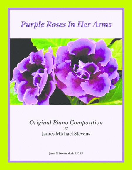 Purple Roses In Her Arms - Romantic Piano